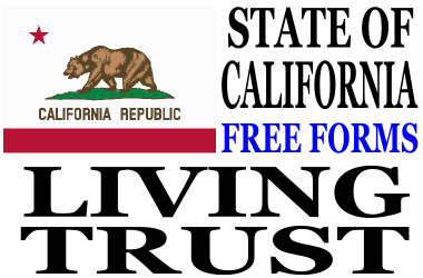 California Living Trust Forms - Download Free Living Trust Forms